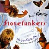 Stonefunkers, No problem 94 (1993)