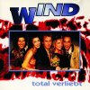 Wind, Total verliebt (1994)