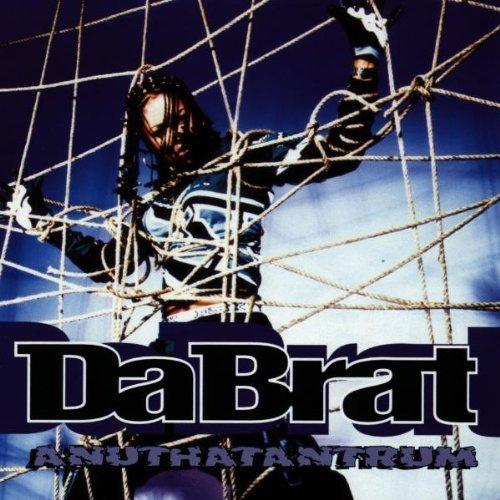 Bild 1: Da Brat, Anuthatantrum (1996)