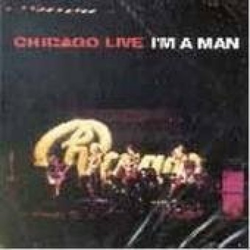 Bild 1: Chicago, I'm a man & other great live hits