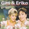 Gitti & Erica, Die Rosen der Heimat (compilation, 16 tracks, 2000, on BMG/AE)