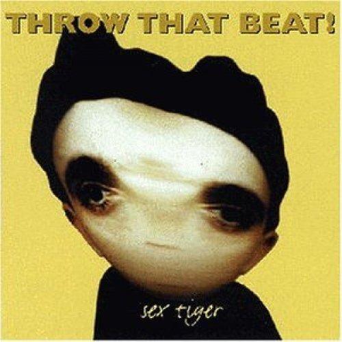 Bild 1: Throw that Beat, Sex tiger (1996)