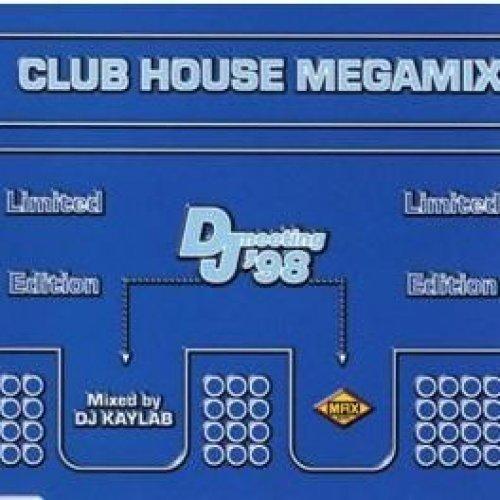 Bild 1: Club House Megamix-DJ Meeting '98, Afrika Bambata, Polaris, D'Anger..