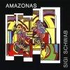 Sigi Schwab, Amazonas (1992, & Friends)