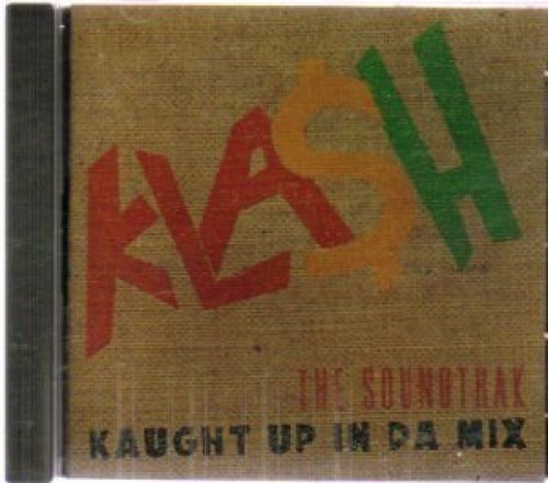 Bild 1: Kla$h-Kaught up in da Mix, Shaggy, Steele Pulse, Bounti Killa, Cobra, Chaka Demus..