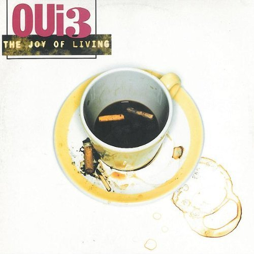 Bild 1: Oui 3, Joy of living (1995)
