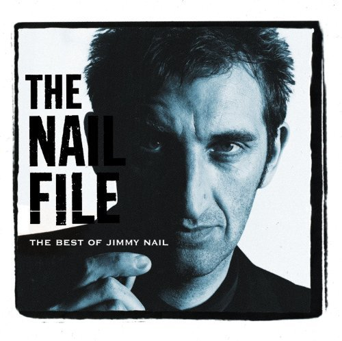 Bild 1: Jimmy Nail, Nail file-The best of (1997)