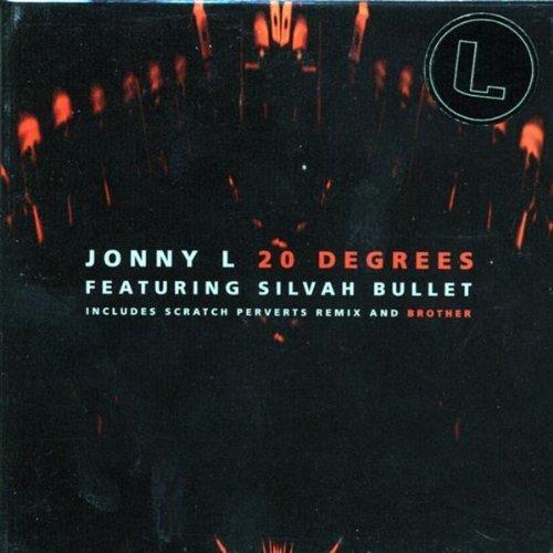 Bild 1: Jonny L, 20 degrees (1998, cardsleeve, UK, feat. Silvah Bullet)