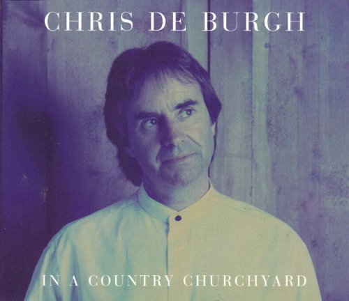 Bild 1: Chris de Burgh, In a country churchyard (1997)
