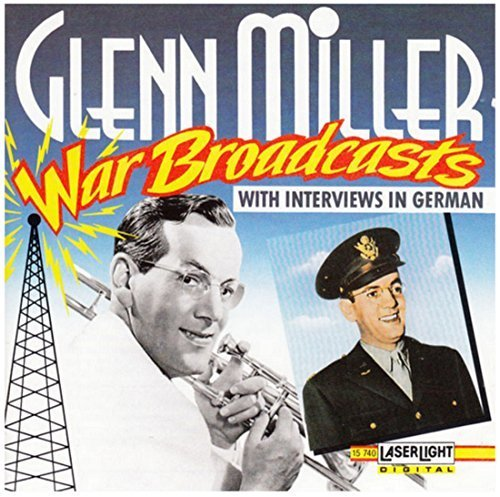 Bild 1: Glenn Miller, War broadcasts with interviews in German (#laserlight15740)