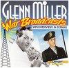 Glenn Miller, War broadcasts with interviews in German (#laserlight15740)