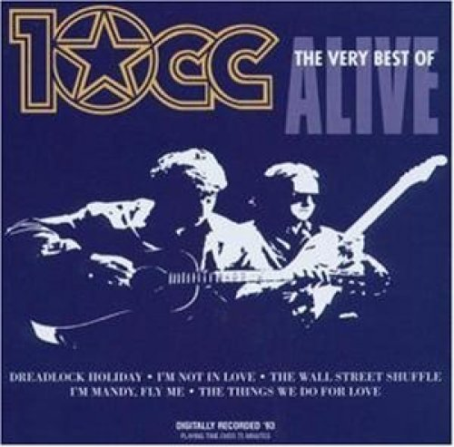 Bild 1: 10CC, Alive-The very best of
