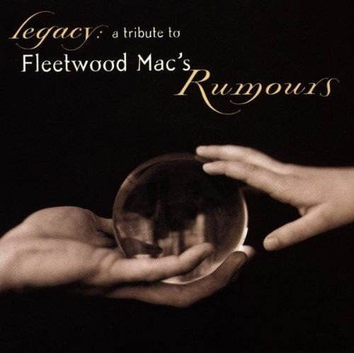 Bild 1: Fleetwood Mac, Legacy-A tribute to rumours (1998, v.a.: Tonic, Corrs, Matchbox 20, Elton John..)