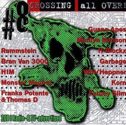 Bild 1: Crossing all over 08 (1998), Franka Potente/Thomas D, Such a Surge, Garbage, Witt/Heppner, Rammstein..