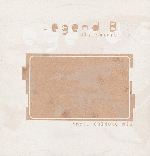 Bild 1: Legend B, Spirit (Orinoko Club/Source Mixes, 1998)