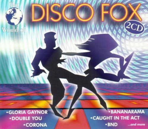 Bild 1: Disco Fox-The World of (#zyx11141), Gloria Gaynor, Valerie Dore, Scotch, Gazebo, P. Lion, Tatjana..