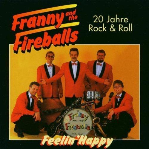 Bild 1: Franny & The Fireballs, 20 Jahre Rock & Roll-Feelin' happy (1995)