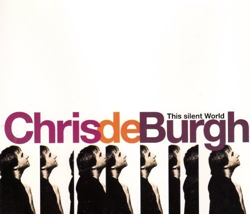Bild 1: Chris de Burgh, This silent world (1994)