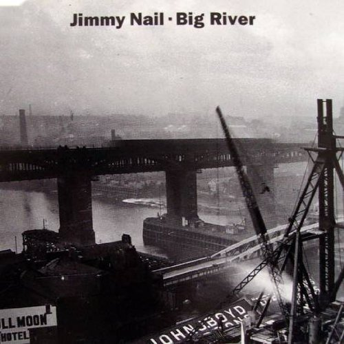 Bild 1: Jimmy Nail, Big river (1995)
