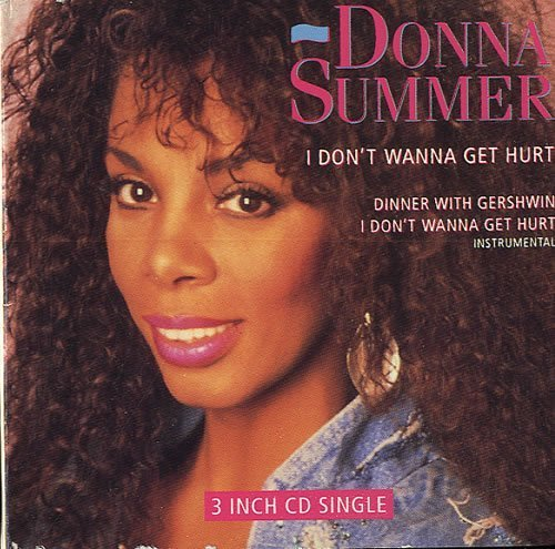 Bild 1: Donna Summer, I don't wanna get hurt (1989; 3'')