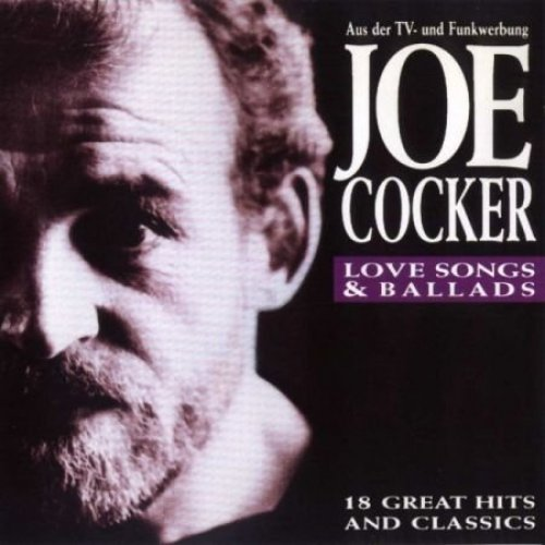 Bild 1: Joe Cocker, Love songs & ballads-18 great hits and classics (1992)