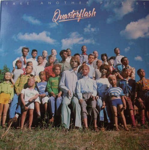 Bild 1: Quarterflash, Take another picture (1983)