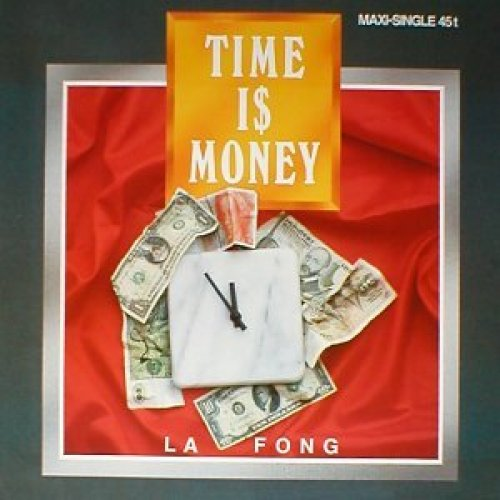 Bild 1: La Fong, Time i$ money (1988)