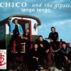 Chico & The Gipsies, Tengo tengo (1992)