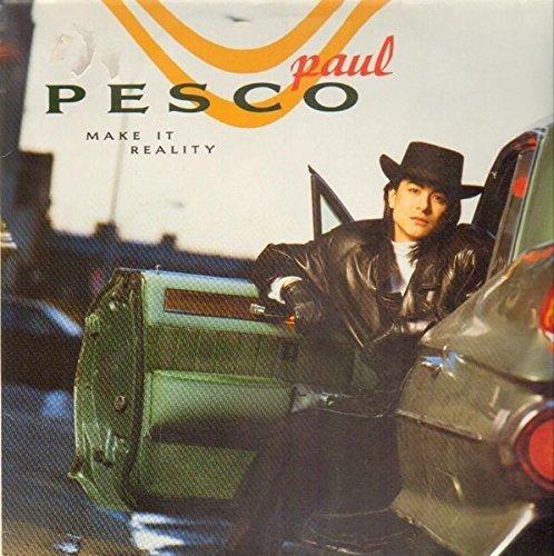 Bild 1: Paul Pesco, Make it reality (1989)