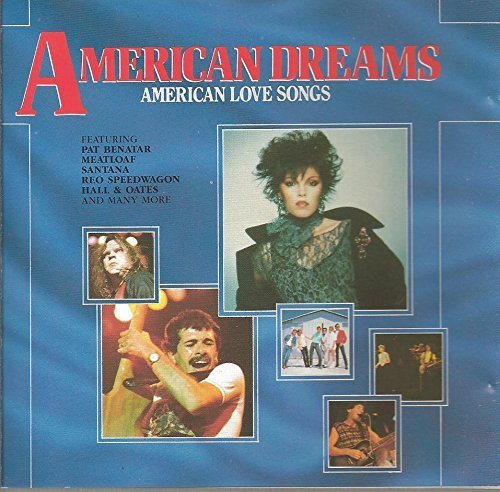 Bild 1: American Dreams-American Love Songs (1987), Toto, Meatloaf, REO Speedwagon, Steve Perry, Pat Benatar, Asia..