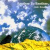 Brother to Brother, Same (1995, feat. Roxana)