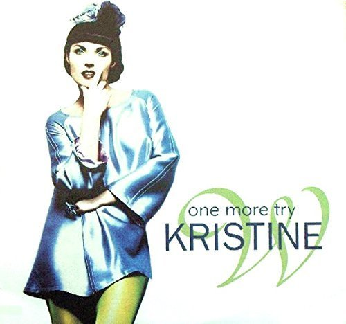 Bild 1: Kristine W, One more try (Rollo and Sister Bliss Club/Monster/Def Club/Junior's Factory Mixes, 1996)