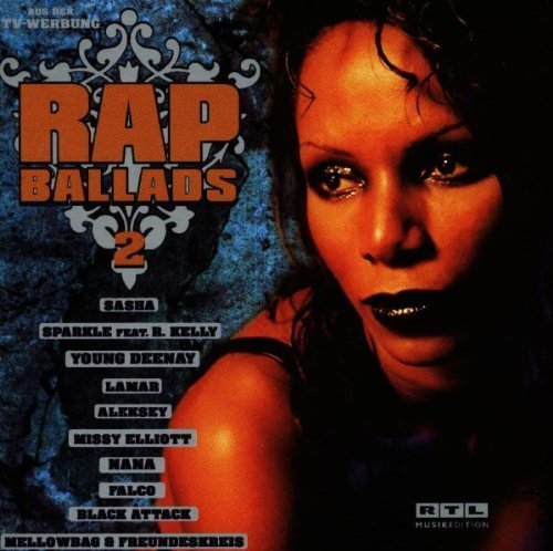 Bild 1: Rap Ballads 2 (1998), 2-4 Family, 4 the Cause, Sasha, Lamar, R'n'G, Nana, Falco, Boyz..