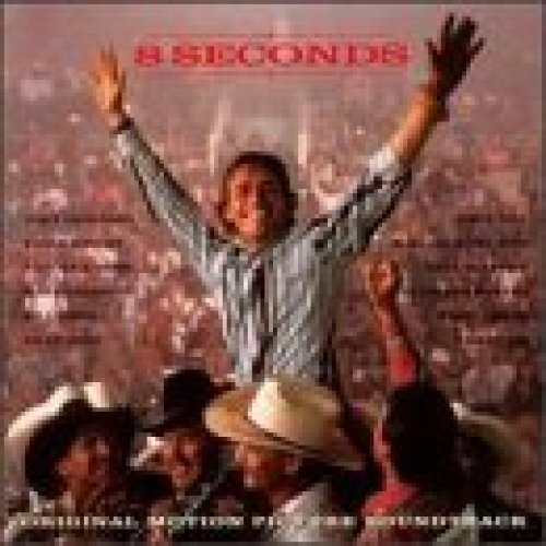 Bild 1: 8 Seconds (1994), John Anderson, Pam Tillis, McBride & The Ride, Karla Bonoff..