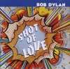 Bob Dylan, Shot of love (1981)