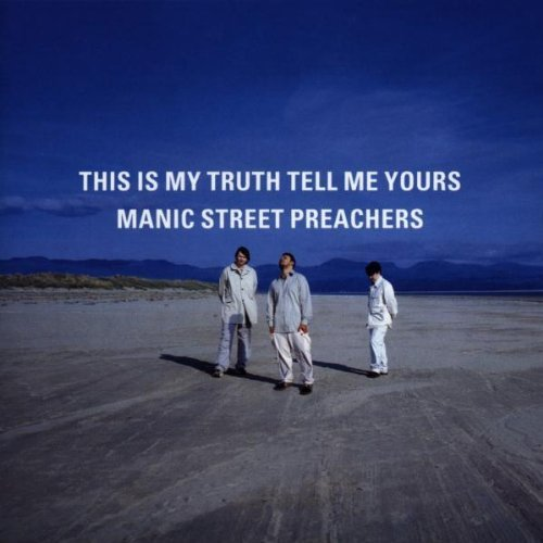 Bild 1: Manic Street Preachers, This is my truth tell me yours (1998)