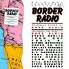 Border Radio, Dave Alvin, Steve Berlin, John Doe..