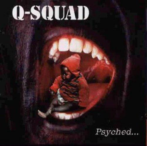 Bild 1: Q-Squad, Psyched.. (1995)
