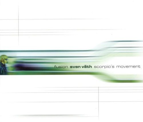 Bild 1: Sven Väth, Fusion/Scorpio's movement (5 tracks, 1998)