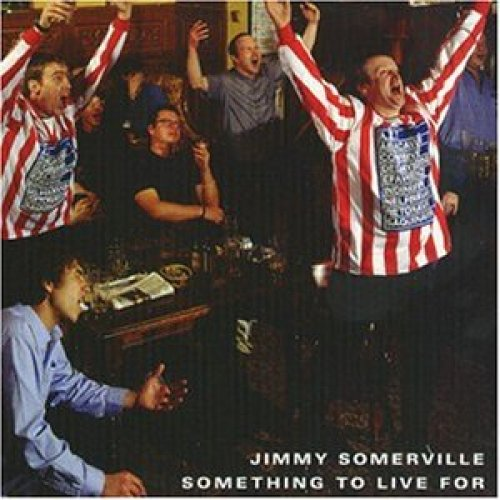 Image 1: Jimmy Somerville, Something to live for (1999)