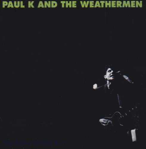 Bild 1: Paul K & The Weathermen, Killer in the rain (1992)