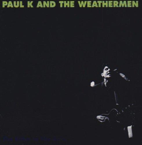Bild 2: Paul K & The Weathermen, Killer in the rain (1992)