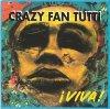 Crazy Fan Tutti, Viva! (1993)