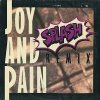 Splash, Joy and pain (Remix, 1991)