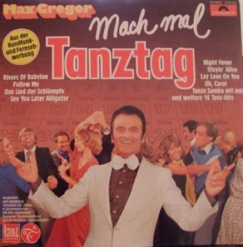 Image 1: Max Greger, Mach' mal Tanztag
