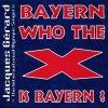 Jacques Gérard, Bayern who the X is Bayern