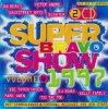 Bravo Super Show 4 (1997), Faithless, Prodigy, Die Toten Hosen, Cita, Toni Braxton, Robert Miles..