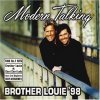 Modern Talking, Brother Louie '98 (feat. Eric Singleton)