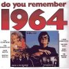 Do you remember 1964, Roy Orbison, Martha Reeves, Bachelors, Searchers, Shangri-Las..