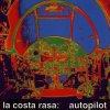 La Costa Rasa, Autopilot (1994)